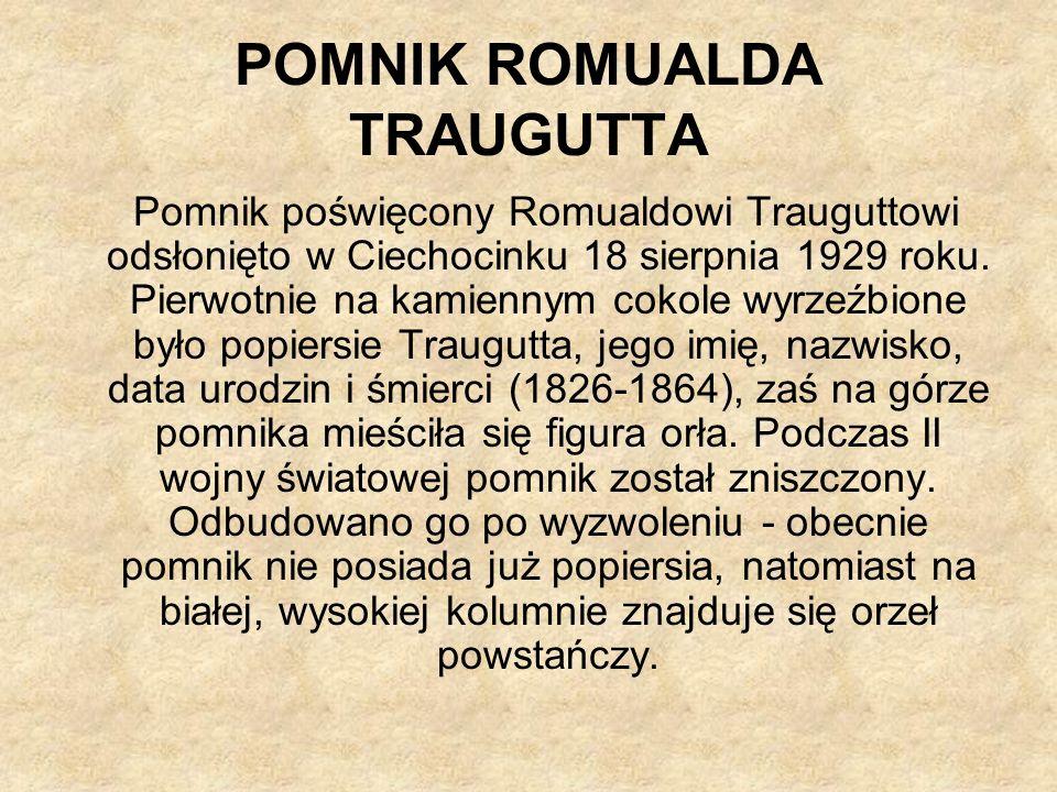 POMNIK ROMUALDA TRAUGUTTA
