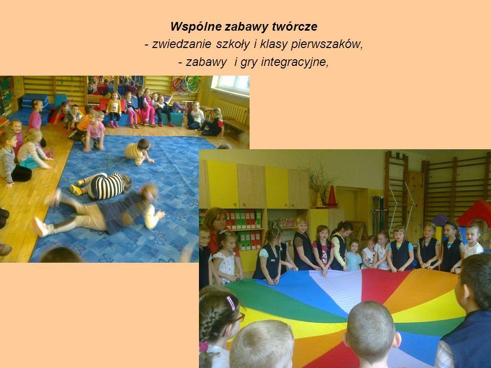 Wspólne zabawy twórcze - zwiedzanie szkoły i klasy pierwszaków, - zabawy i gry integracyjne,