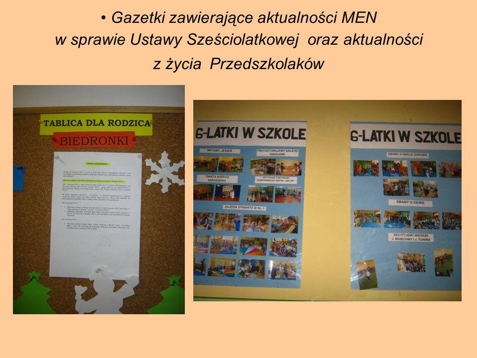 Gazetki zawierające aktualności MEN w sprawie Ustawy Sześciolatkowej oraz aktualności z życia Przedszkolaków