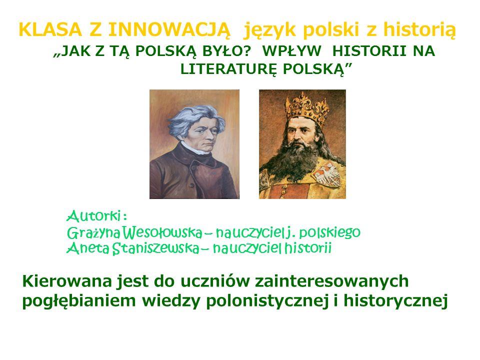 """""""JAK Z TĄ POLSKĄ BYŁO WPŁYW HISTORII NA"""