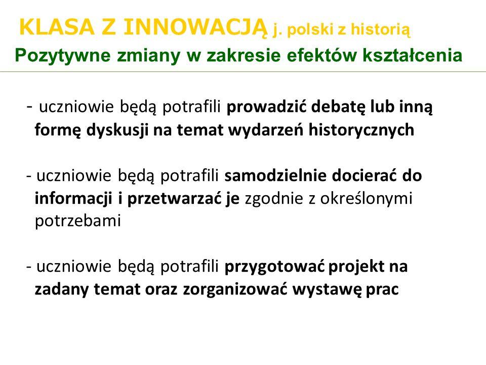 KLASA Z INNOWACJĄ j. polski z historią