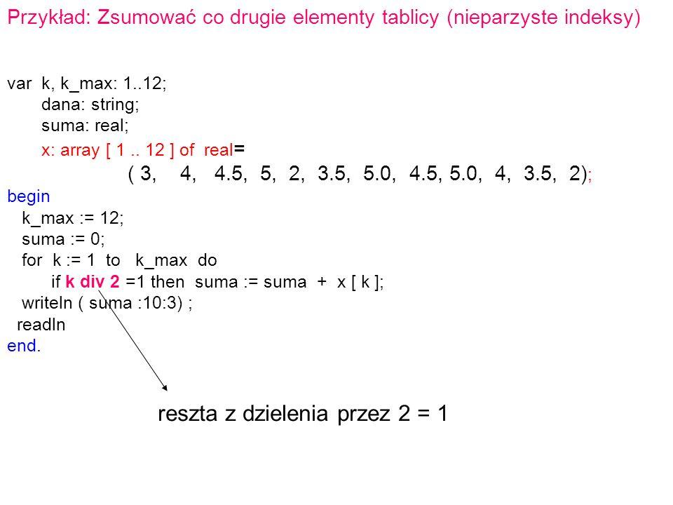 reszta z dzielenia przez 2 = 1