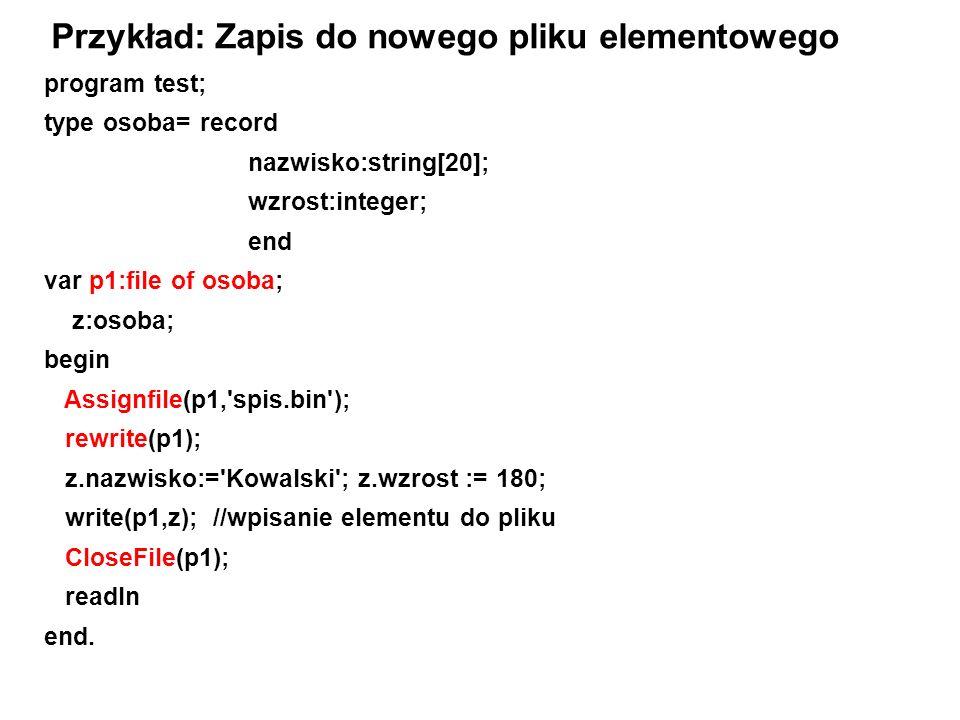 Przykład: Zapis do nowego pliku elementowego