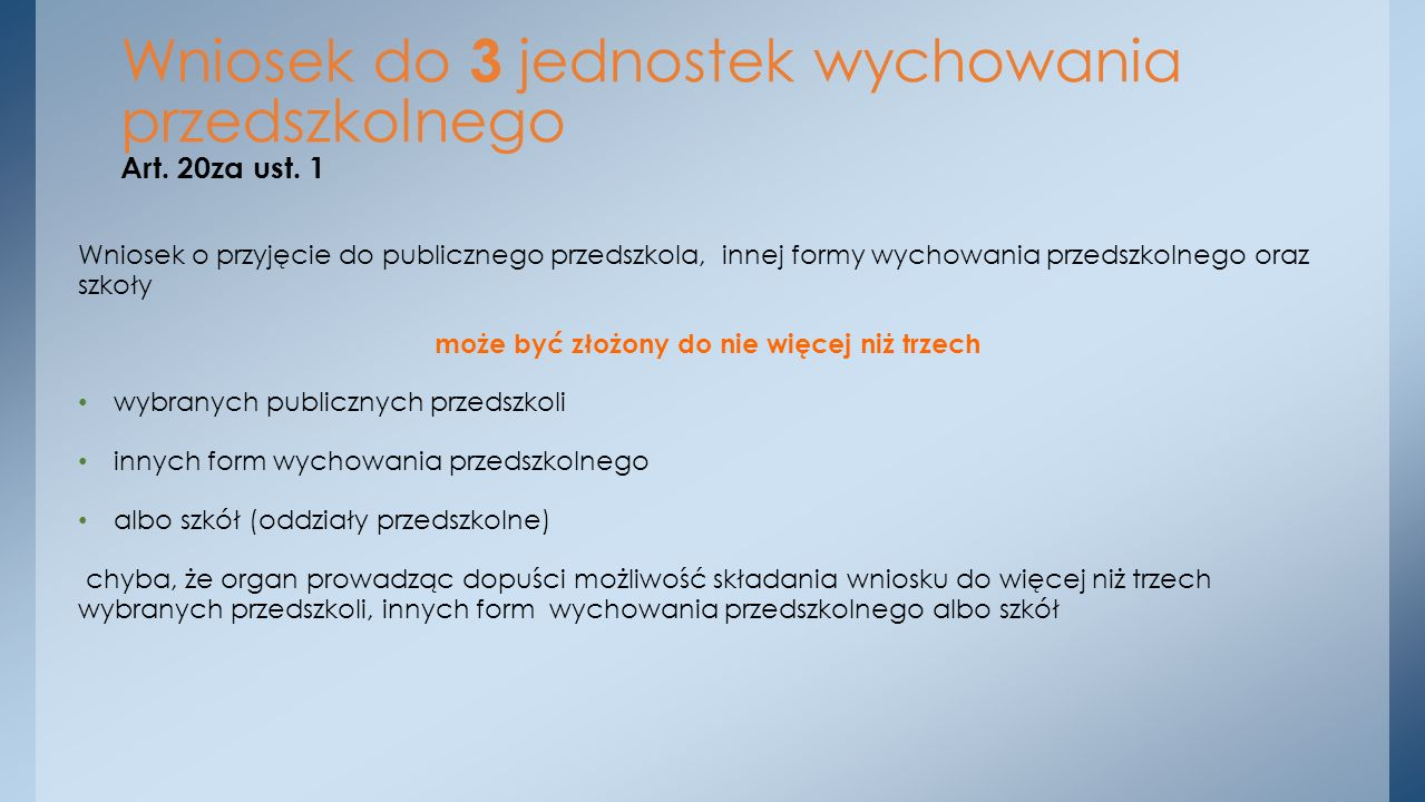 Wniosek do 3 jednostek wychowania przedszkolnego Art. 20za ust. 1