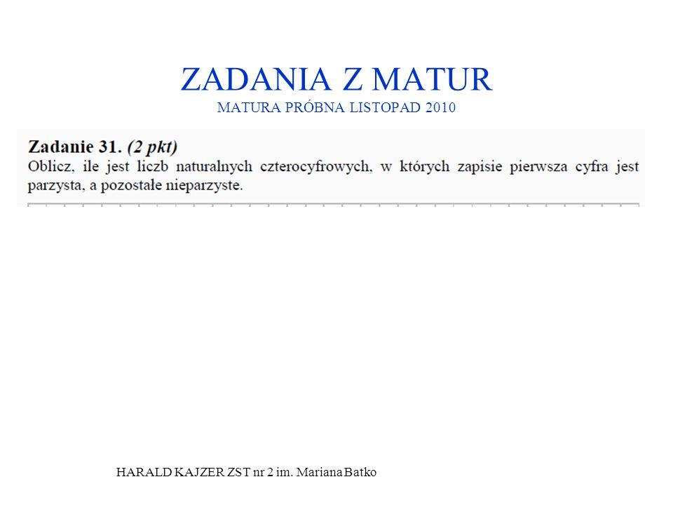 ZADANIA Z MATUR MATURA PRÓBNA LISTOPAD 2010