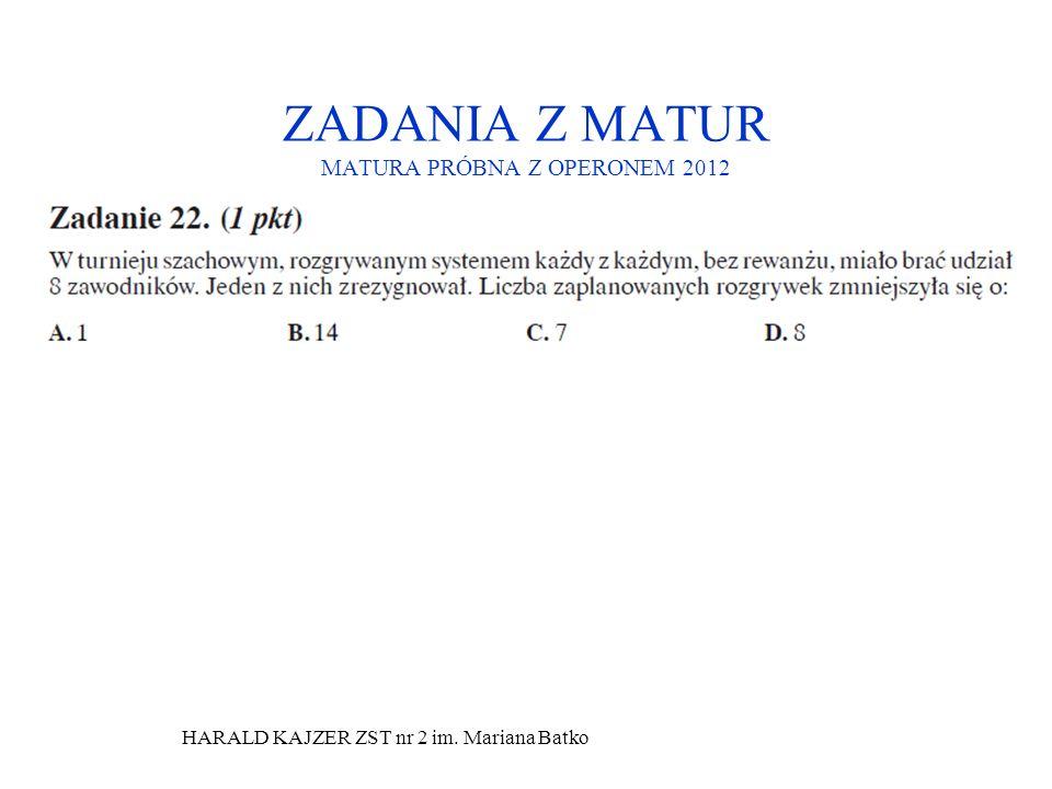 ZADANIA Z MATUR MATURA PRÓBNA Z OPERONEM 2012