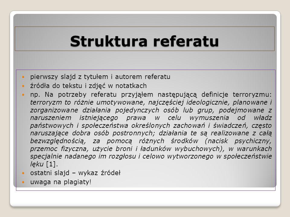 Struktura referatu pierwszy slajd z tytułem i autorem referatu