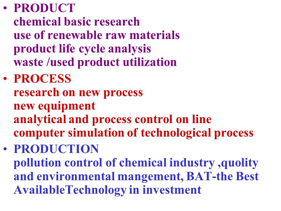 PRODUCT chemical basic research use of renewable raw materials product life cycle analysis waste /used product utilization