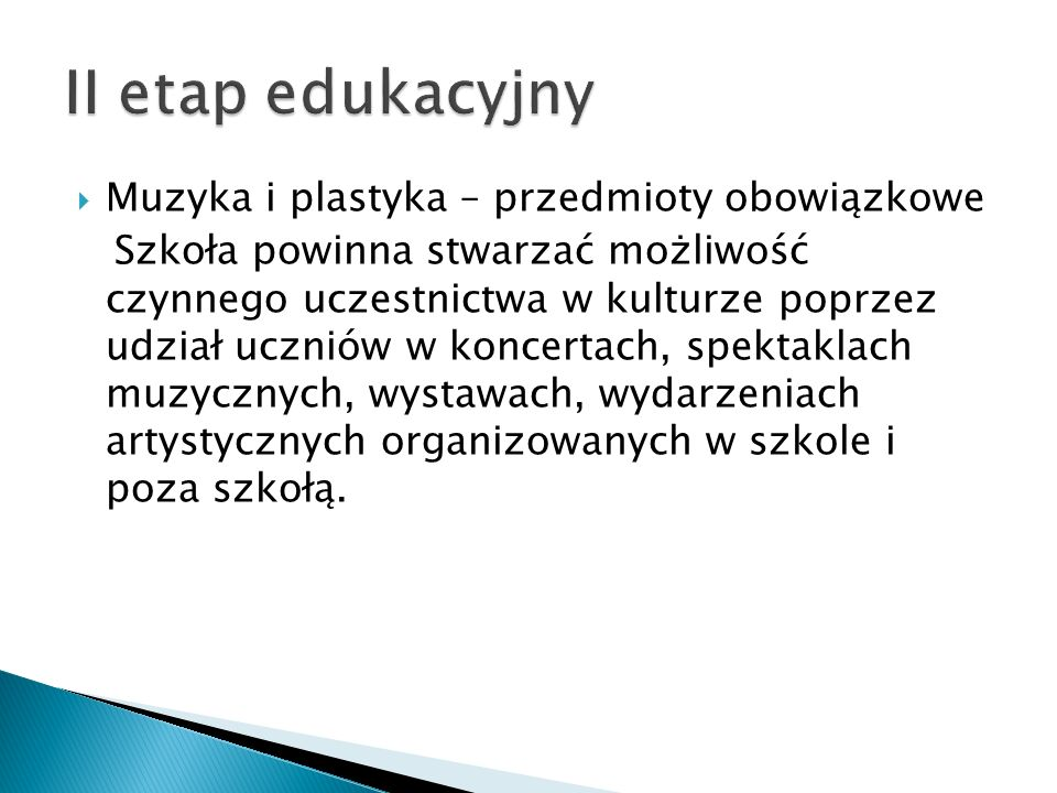II etap edukacyjny Muzyka i plastyka – przedmioty obowiązkowe