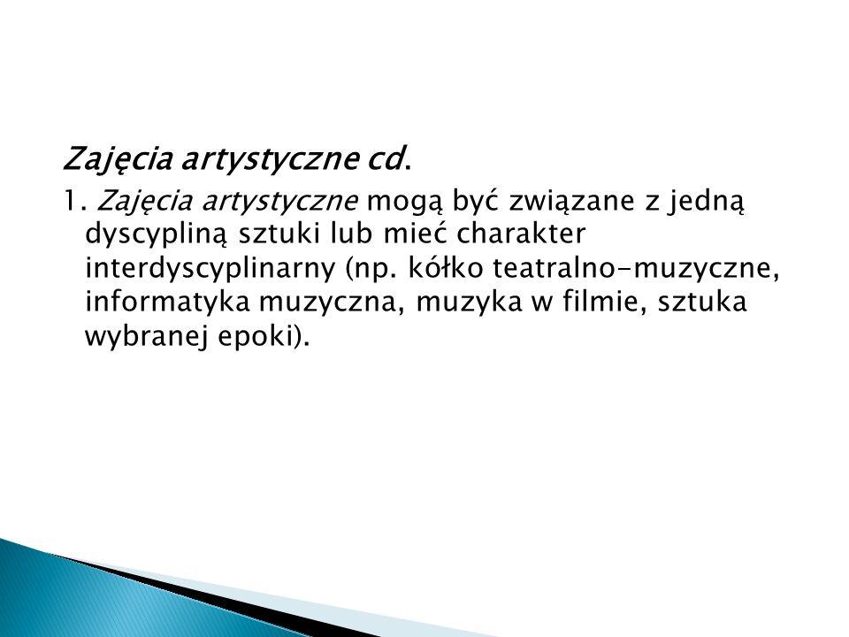 Zajęcia artystyczne cd.