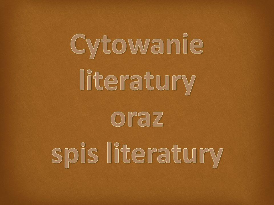 Cytowanie literatury oraz spis literatury