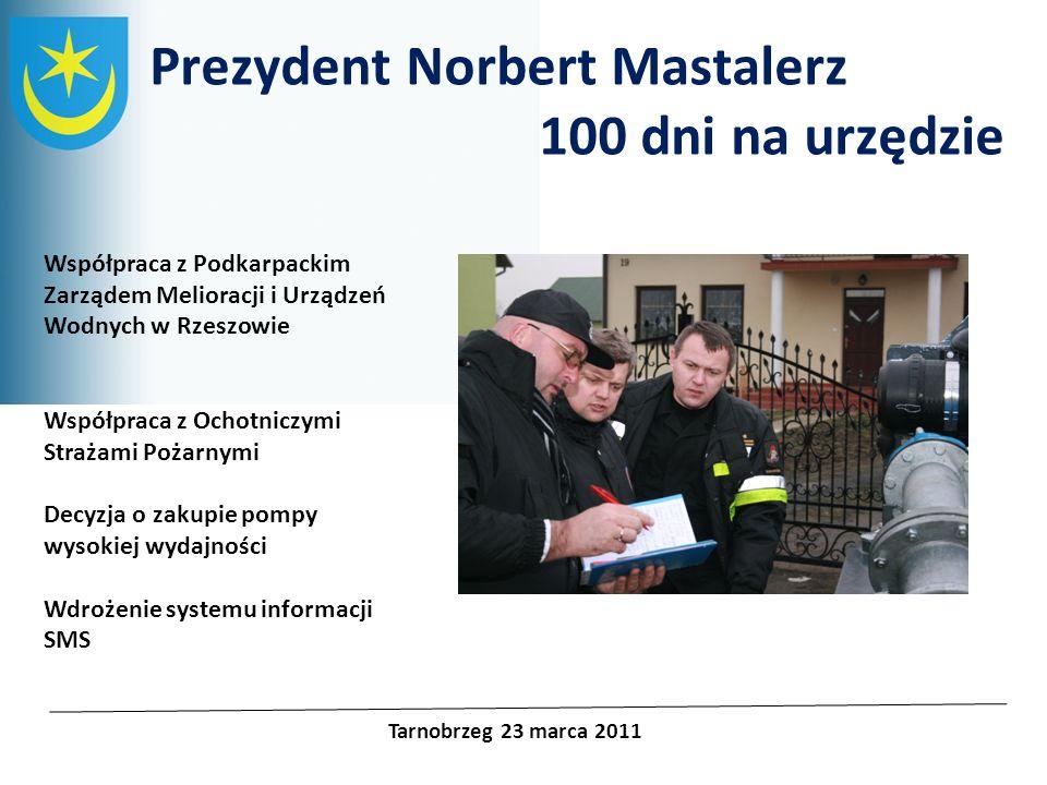 Prezydent Norbert Mastalerz 100 dni na urzędzie
