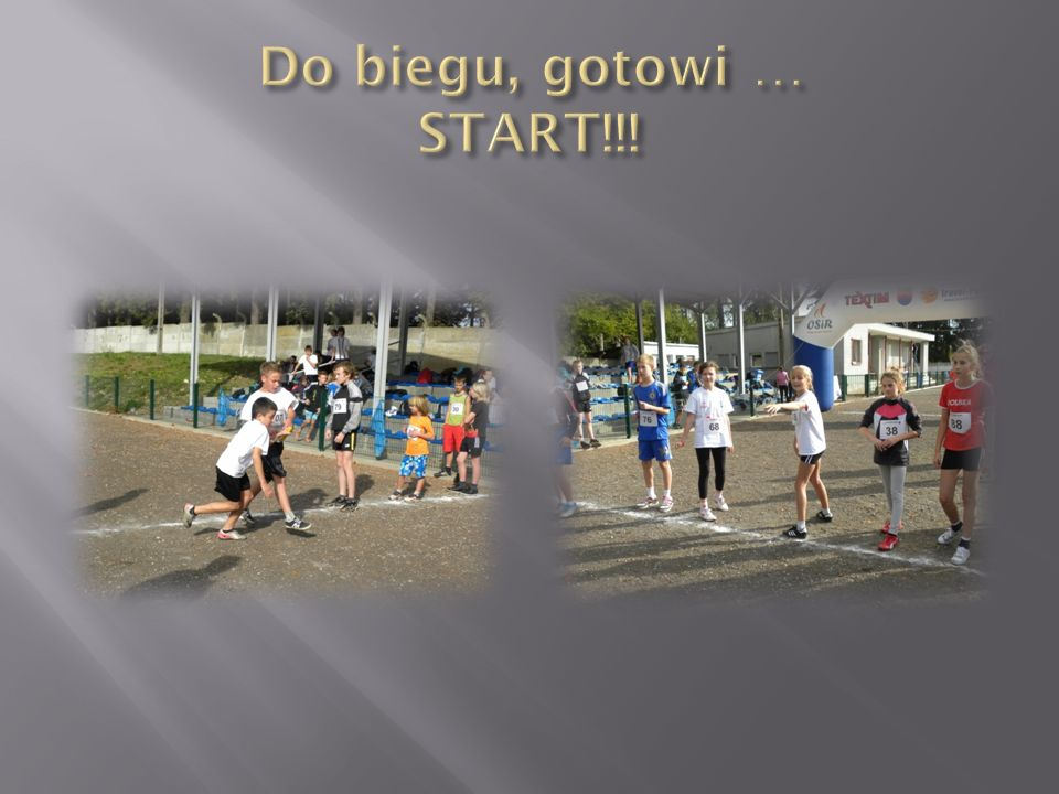 Do biegu, gotowi … START!!!