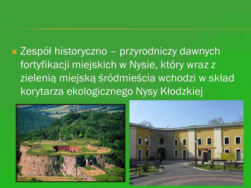 Zespół historyczno – przyrodniczy dawnych fortyfikacji miejskich w Nysie, który wraz z zielenią miejską śródmieścia wchodzi w skład korytarza ekologicznego Nysy Kłodzkiej