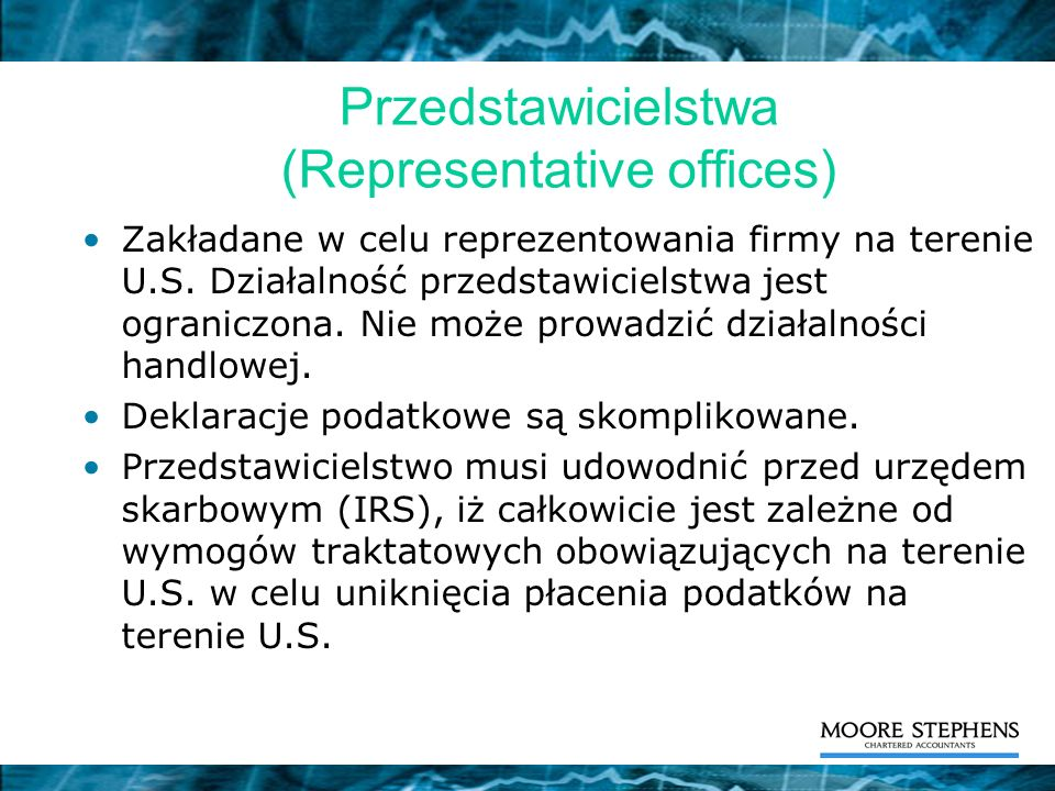 Przedstawicielstwa (Representative offices)