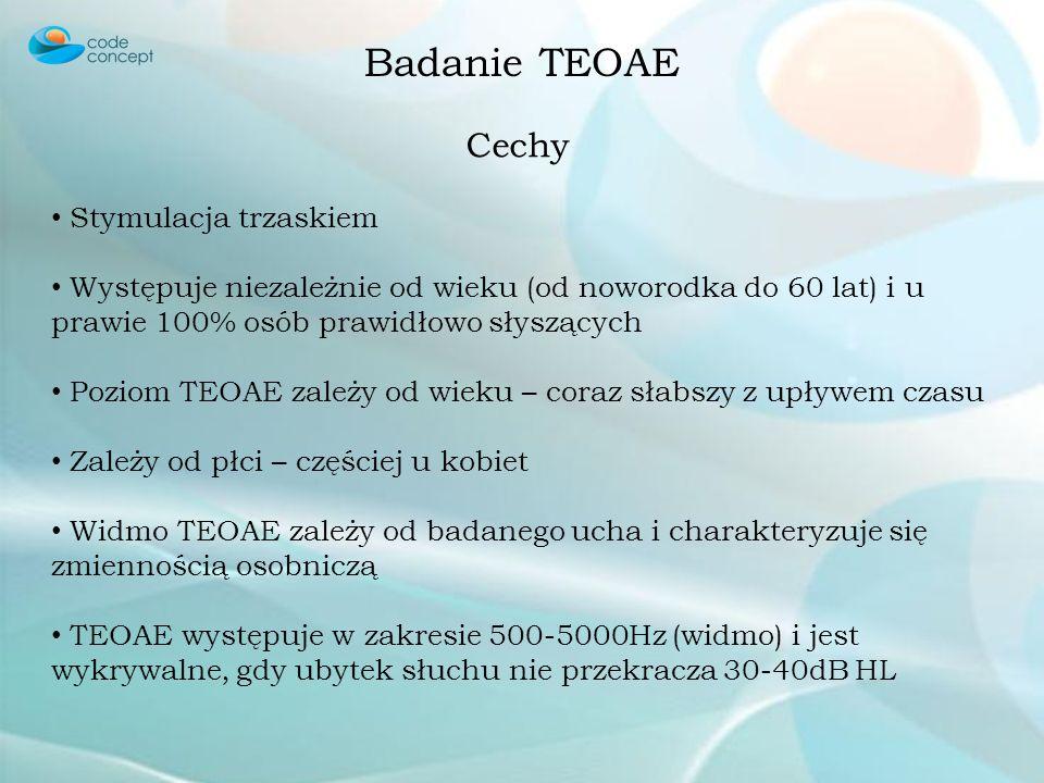 Badanie TEOAE Cechy Stymulacja trzaskiem