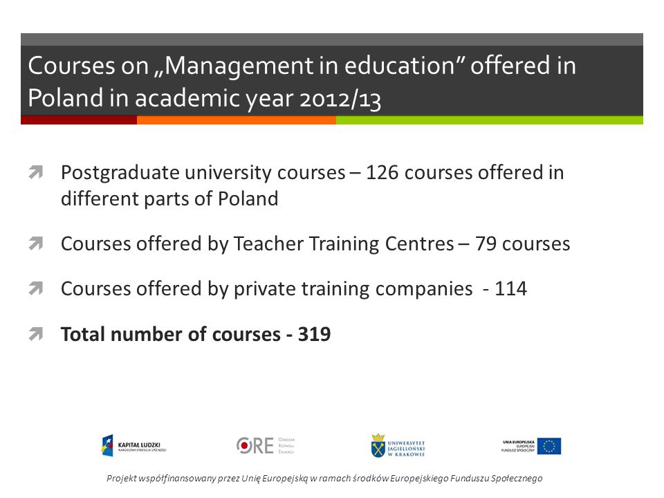 "Courses on ""Management in education offered in Poland in academic year 2012/13"