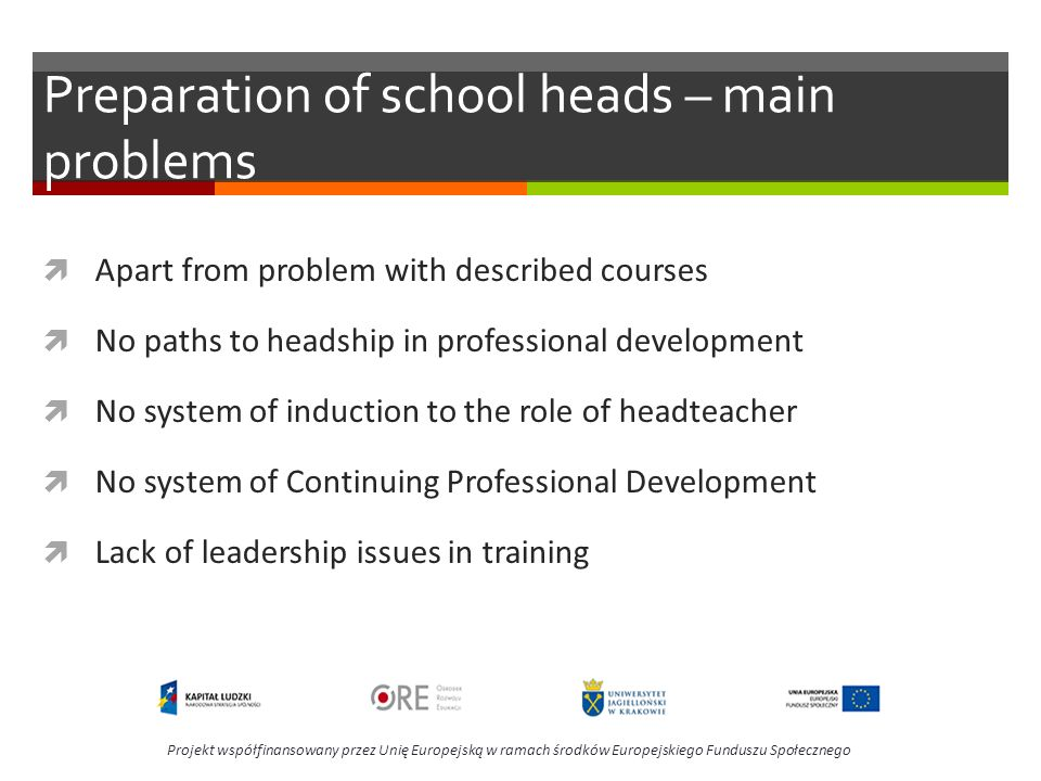 Preparation of school heads – main problems