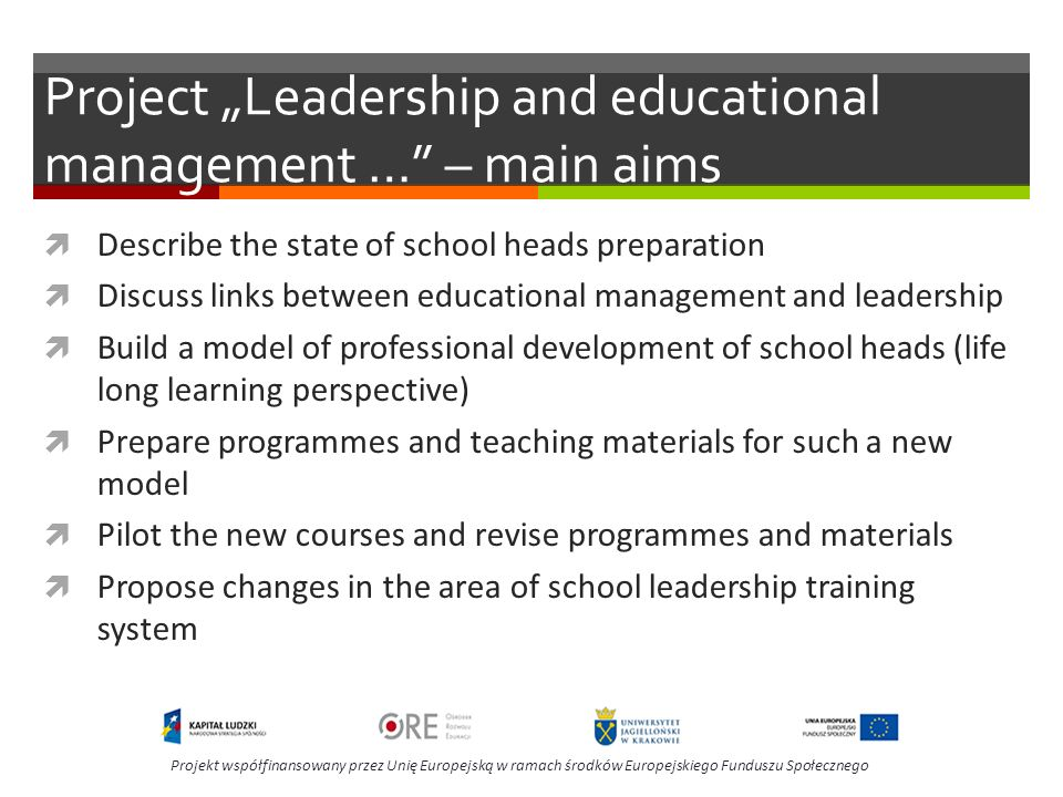"Project ""Leadership and educational management … – main aims"