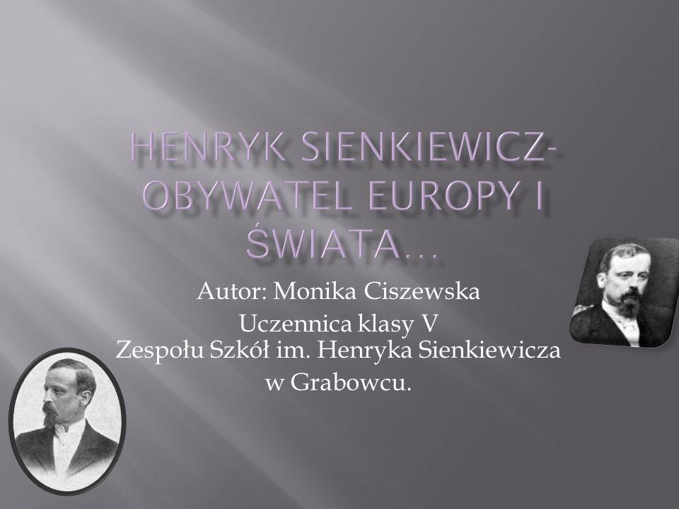 Henryk Sienkiewicz-obywatel Europy i świata…