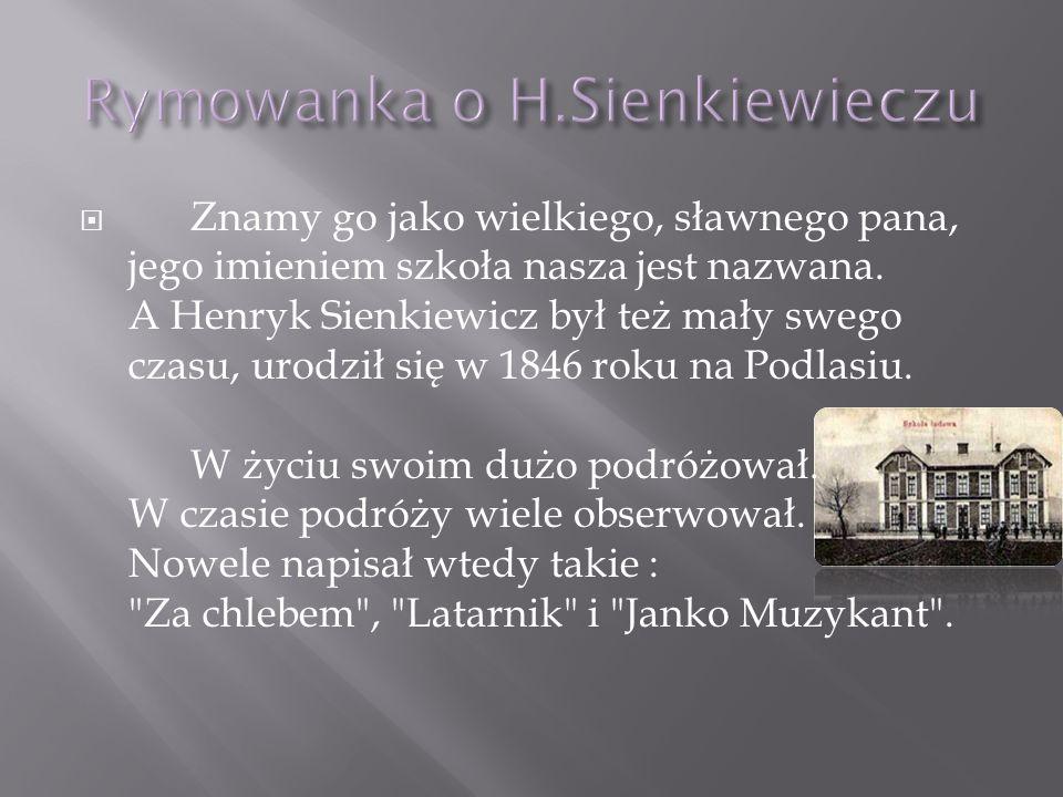 Rymowanka o H.Sienkiewieczu