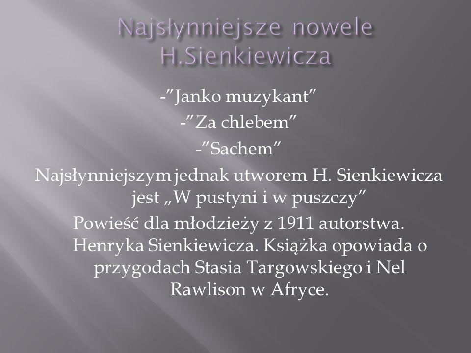 Najsłynniejsze nowele H.Sienkiewicza