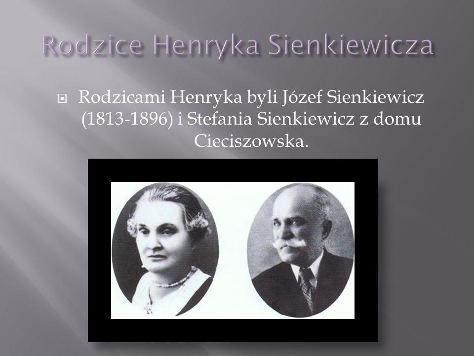 Rodzice Henryka Sienkiewicza