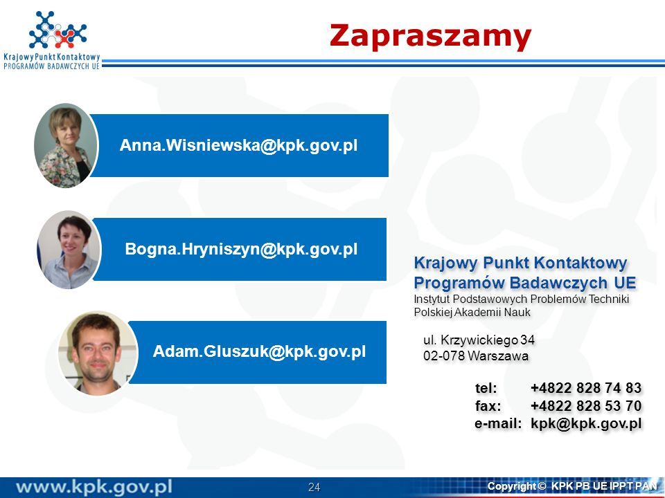 Zapraszamy Anna.Wisniewska@kpk.gov.pl Bogna.Hryniszyn@kpk.gov.pl