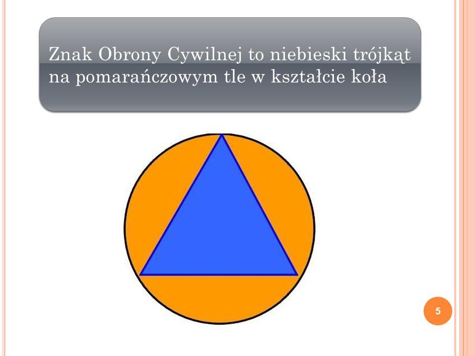 Znak Obrony Cywilnej to niebieski trójkąt na pomarańczowym tle w kształcie koła