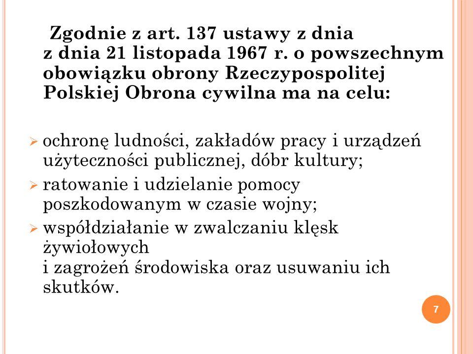 Zgodnie z art. 137 ustawy z dnia z dnia 21 listopada 1967 r