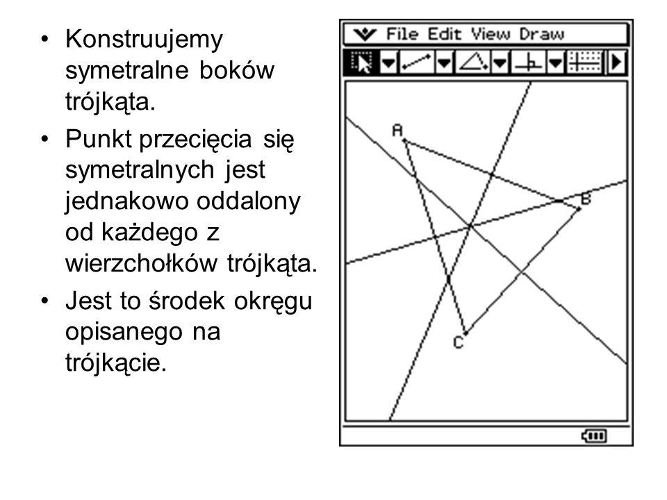 Konstruujemy symetralne boków trójkąta.