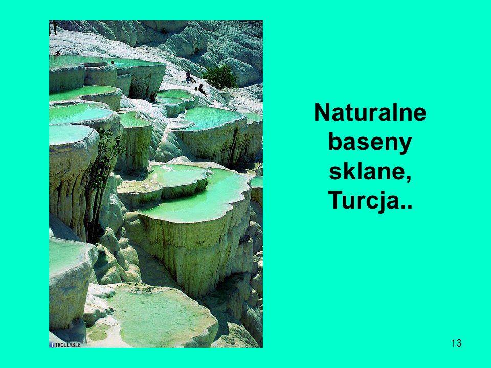 Naturalne baseny sklane, Turcja..