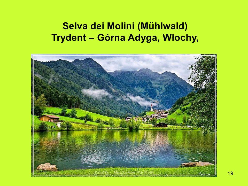 Selva dei Molini (Mühlwald) Trydent – Górna Adyga, Włochy,