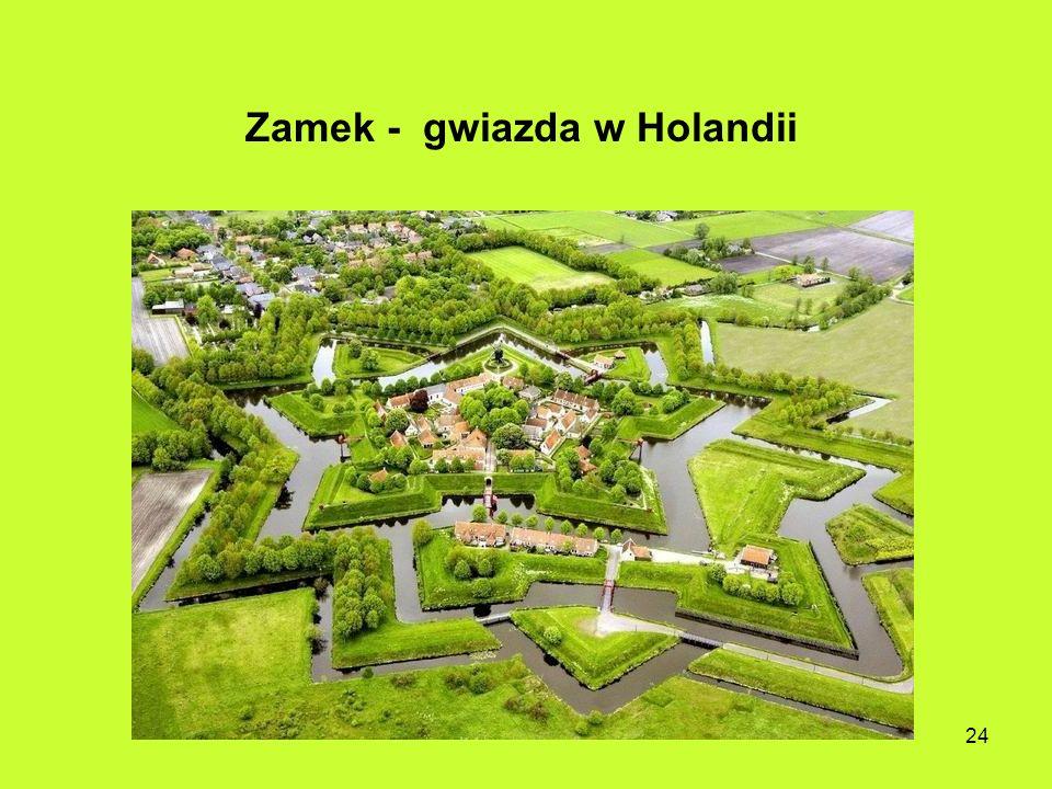 Zamek - gwiazda w Holandii