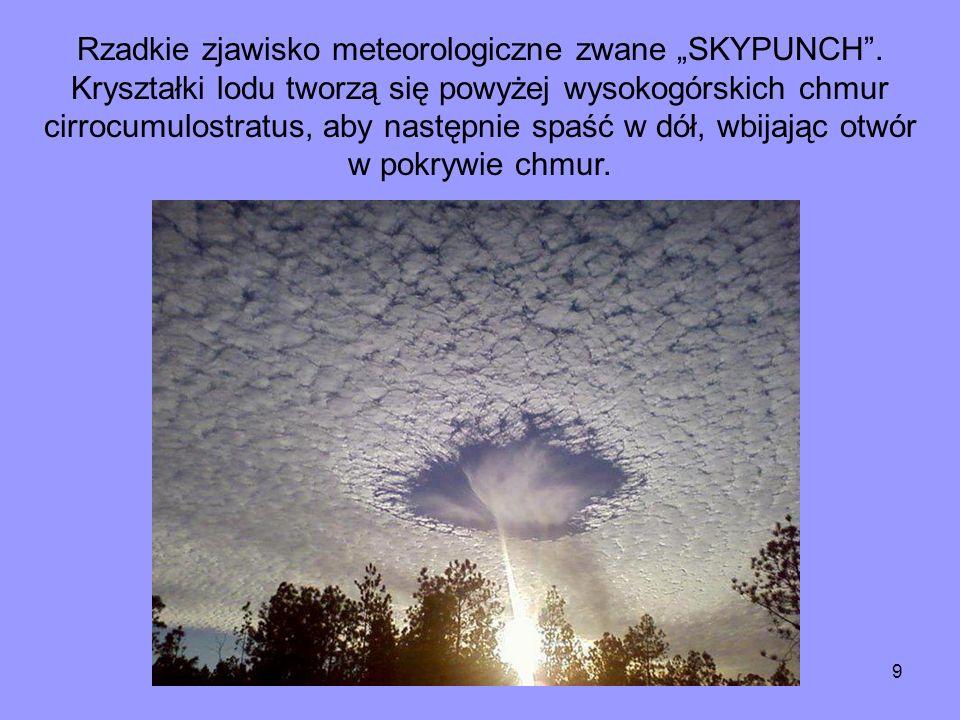 """Rzadkie zjawisko meteorologiczne zwane """"SKYPUNCH"""