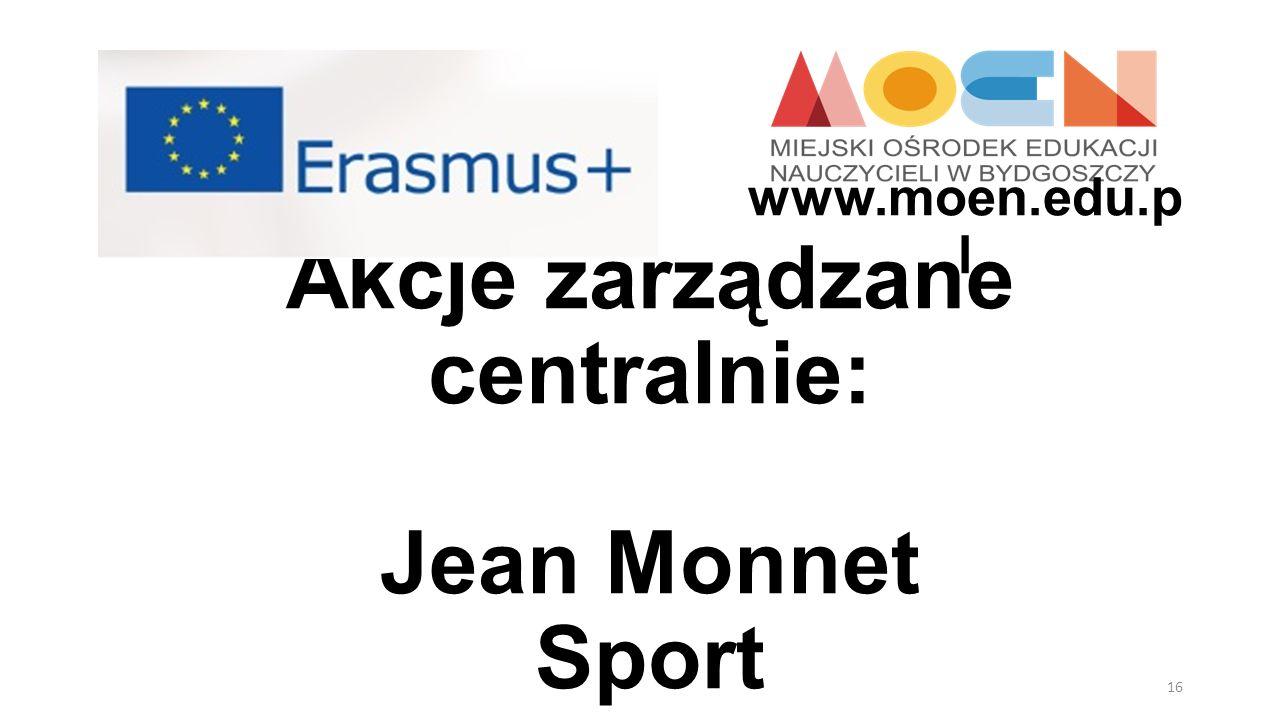 Akcje zarządzane centralnie: Jean Monnet Sport