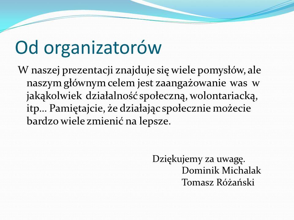 Od organizatorów