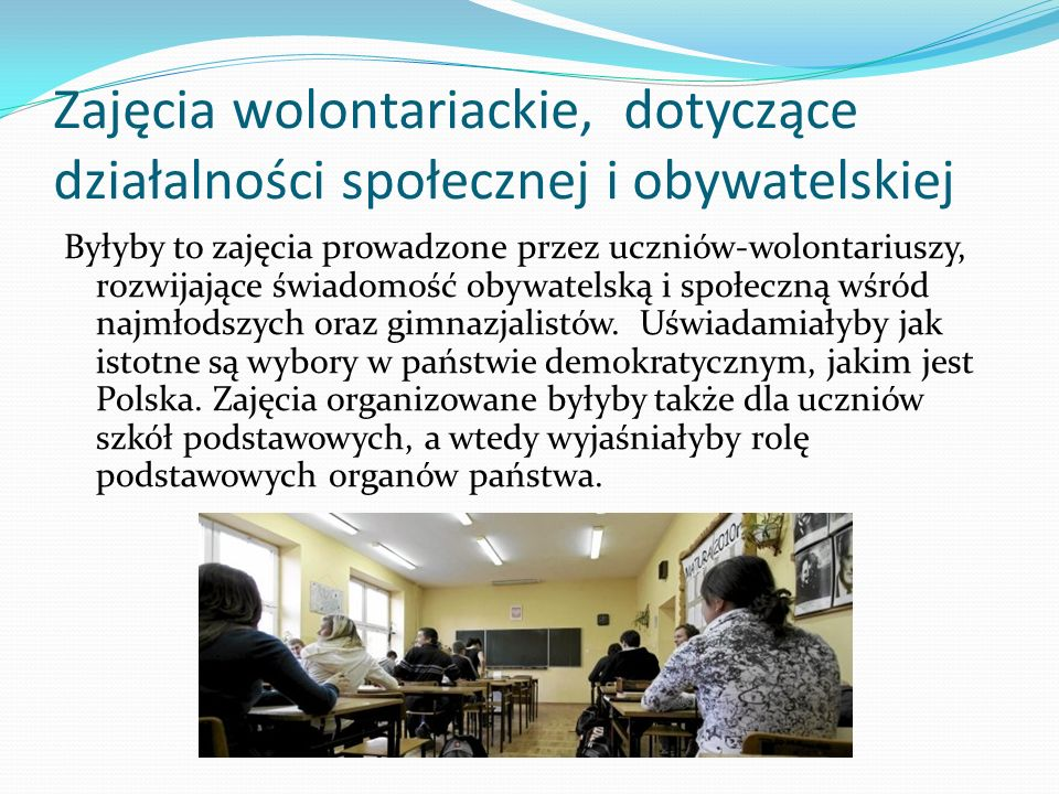 Zajęcia wolontariackie, dotyczące działalności społecznej i obywatelskiej