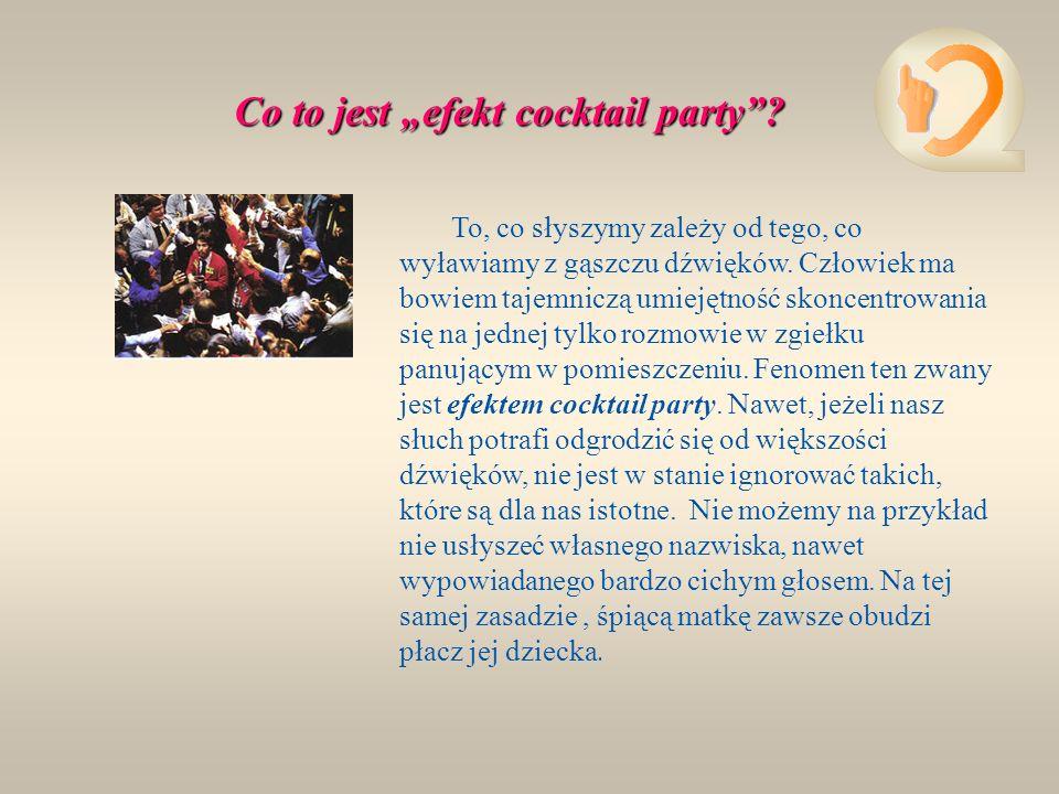 """Co to jest """"efekt cocktail party"""