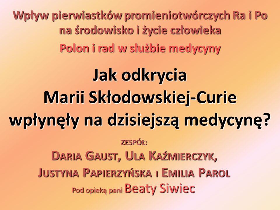 Jak odkrycia Marii Skłodowskiej-Curie wpłynęły na dzisiejszą medycynę