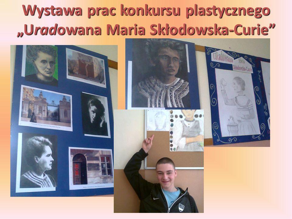 """Wystawa prac konkursu plastycznego """"Uradowana Maria Skłodowska-Curie"""