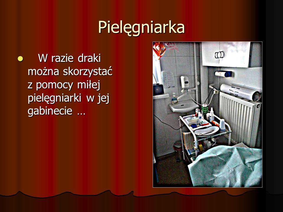 Pielęgniarka W razie draki można skorzystać z pomocy miłej pielęgniarki w jej gabinecie …
