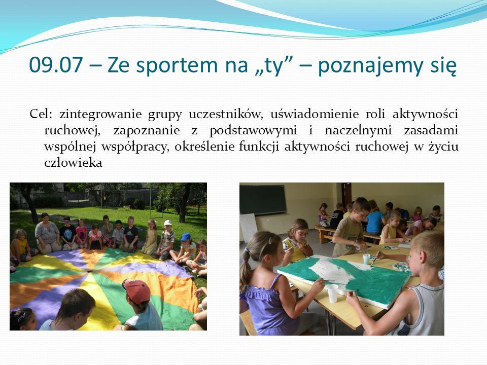 """09.07 – Ze sportem na """"ty – poznajemy się"""