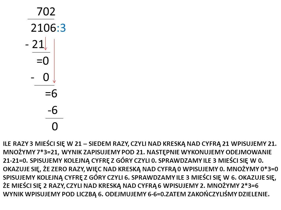 702 2106:3. - 21. =0. - 0. =6. -6.
