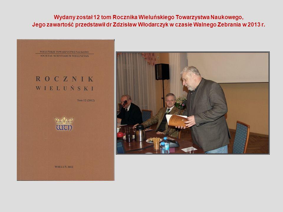 Wydany został 12 tom Rocznika Wieluńskiego Towarzystwa Naukowego,