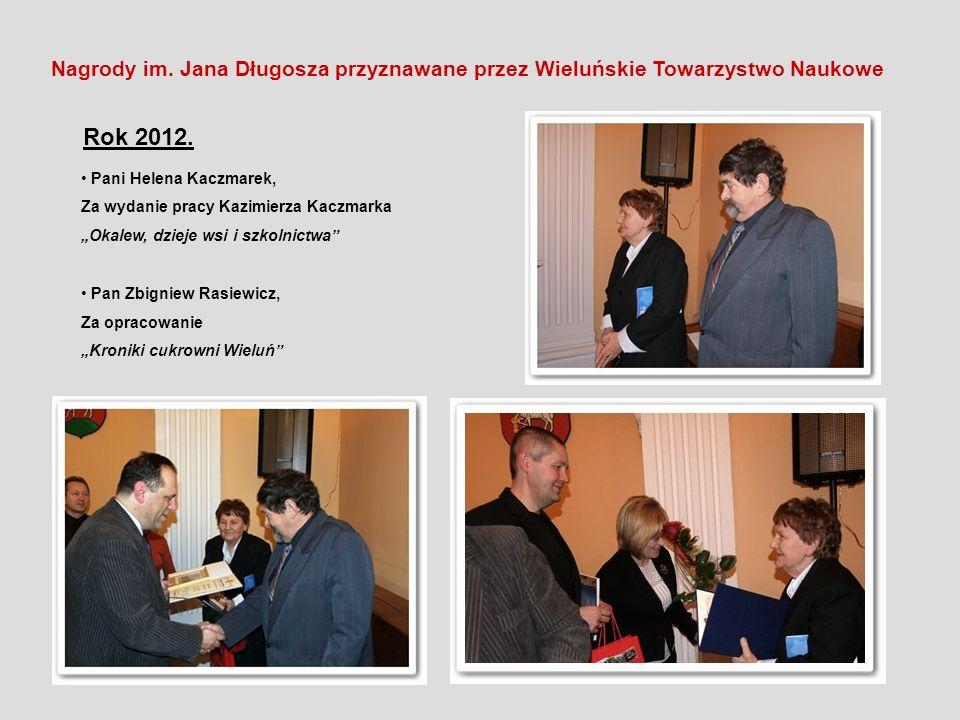 Nagrody im. Jana Długosza przyznawane przez Wieluńskie Towarzystwo Naukowe