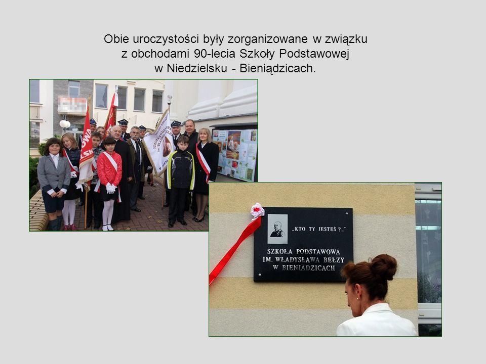 Obie uroczystości były zorganizowane w związku z obchodami 90-lecia Szkoły Podstawowej w Niedzielsku - Bieniądzicach.