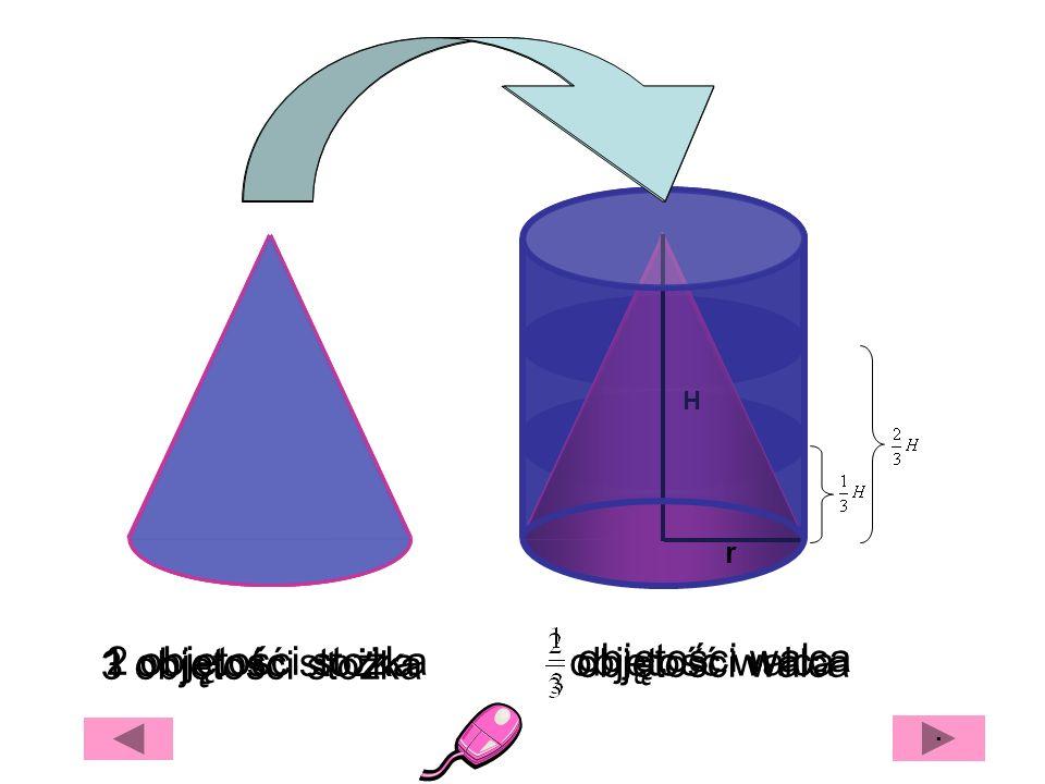 2 objętości stożka objętości walca objętość walca 3 objętości stożka