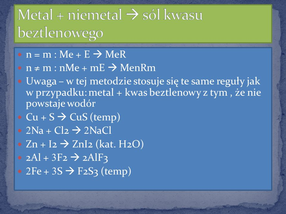 Metal + niemetal  sól kwasu beztlenowego