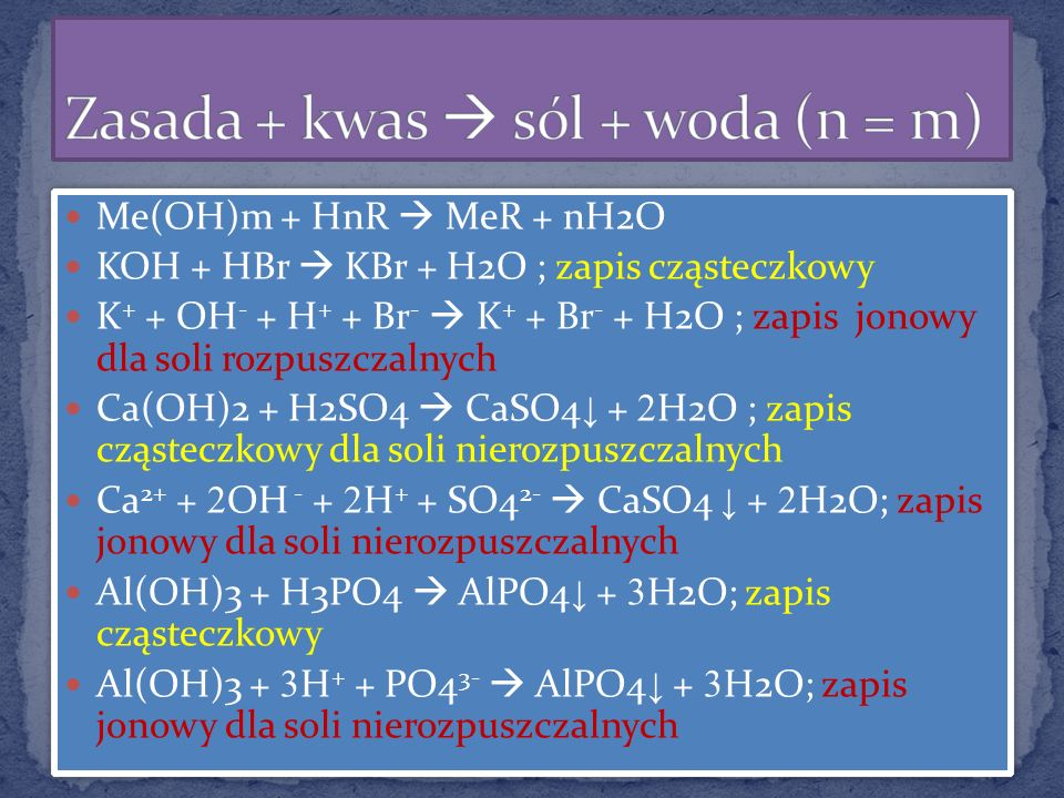 Zasada + kwas  sól + woda (n = m)